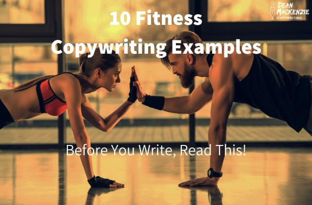 10 Fitness Copywriting Examples: Before You Write, Read This!